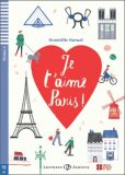 ELI - F - juniors 2 - Je t´aime Paris! - readers + Downloadable Multimedia - Domitille Hatuel