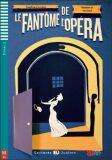 ELI - F - juniors 3 - Le Fantôme de l'Opéra - readers + CD - Gaston Leroux