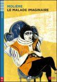 ELI - F - Seniors 1 - Le Malade imaginaire - readers - Jean-Baptiste P. Moliére