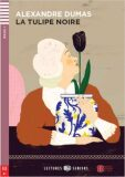 ELI - F - Seniors 3 - La tulipe noire - readers + CD - Alexandre Dumas