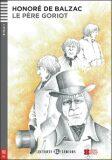 ELI - F - Seniors 4 -  Le Pere Goriot + CD - Honoré De Balzac
