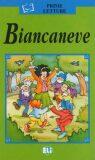 ELI - I - Prime Letture - Biancaneve + CD - INFOA
