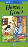 ELI - I - Prime Letture - Hansel e Gretel + CD - INFOA