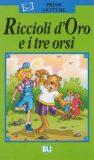 ELI - I - Prime Letture - Riccioli d´Oro e i tre orsi + CD - INFOA