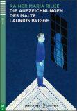 Erwachsene ELI Lektüren 2/A2: Die Aufzeichnungen des Malte Laurids Brigge+CD - Rainer Maria Rilke