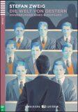ELI - N - Erwachsene 3 - Die Welt von Gestern + Downloadable Multimedia - Stefan Zweig