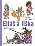 Eliáš a liška - Ivona Březinová