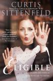 Eligible: Top Ten Bestseller - Curtis Sittenfeldová
