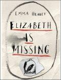 Elisabeth is Missing - Emma Healeyová