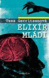 Elixír mládí - Tess Gerritsen