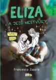 Eliza a její nestvůry - Francesca Zappia