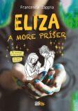 Eliza a more príšer - Francesca Zappia