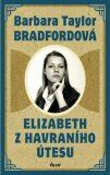 Elizabeth z Havraního útesu - Barbara Taylor Bradfordová