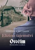 Elizino tajemství - Dominik W. Rettinger