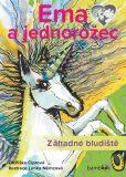 Ema a jednorožec - Záhadné bludiště - Oldřiška Ciprová, ...