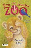 Ema a její kouzelná zoo - Osamělé lvíče - Amelia Cobb