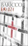 Emauzy - Alessandro Baricco