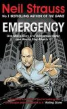 Emergency - Neil Strauss