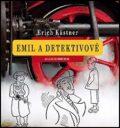 Emil a detektivové - Erich Kästner