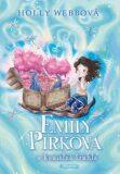 Emily Pírková a kouzelná truhla - Holly Webb