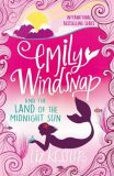 Emily Windsnap and the Land of the Midnight Sun - Liz Kessler