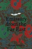 Emissary from the Far East - Michaela Pejčochová