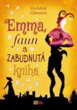 Emma, faun a zabudnutá kniha - Mechthild Gläserová
