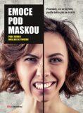 Emoce pod maskou - Paul Ekman; Wallace Friesen