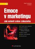 Emoce v marketingu - Jitka Vysekalová