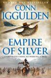 Empire of Silver - Conn Iggulden
