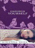 Empower Yourself - Kerr Miranda