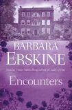 Encounters - Barbara Erskinová