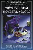 Encyclopaedia of Crystal, Gem and Metal Magic - Scott Cunningham