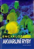 Encyklopedie akvarijní ryby - Esther Verhoef