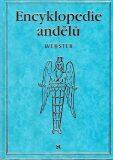 Encyklopedie andělů - Richard Webster