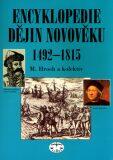 Encyklopedie dějin novověku 1492-1815 - Miroslav Hroch