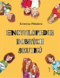 Encyklopedie dobrých skutků - Kristýna Plíhalová