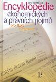 Encyklopedie ekonomických a právních pojmů - Jana Petrželová