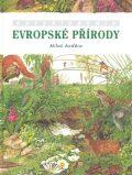 Encyklopedie evropské přírody - Miloš Anděra