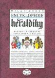 Encyklopedie heraldiky - Milan M. Buben