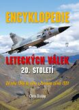 Encyklopedie leteckých válek 20. století - Chris Bishop
