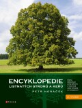 Encyklopedie listnatých stromů a keřů - Petr Horáček