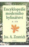 Encyklopedie moderního bylinářství A-Ch - Josef A. Zentrich