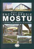 Encyklopedie mostů v Čechách, na Moravě a ve Slezsku (váz.) - Josef Dušan