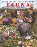 Encyklopedie naší přírody I. - Fauna - Miloš Anděra