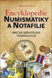 Encyklopedie numismatiky a notafilie - Miloš Kudweis