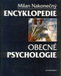 Encyklopedie obecné psychologie - Milan Nakonečný