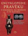 Encyklopedie pravěku v Čechách, na Moravě a ve Slezsku - Karel Sklenář