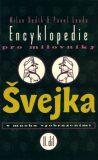 Encyklopedie pro milovníky Švejka II. - Pavel Landa, Milan Hodík