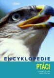 Encyklopedie ptáci - Bejček  Vladimír, ...